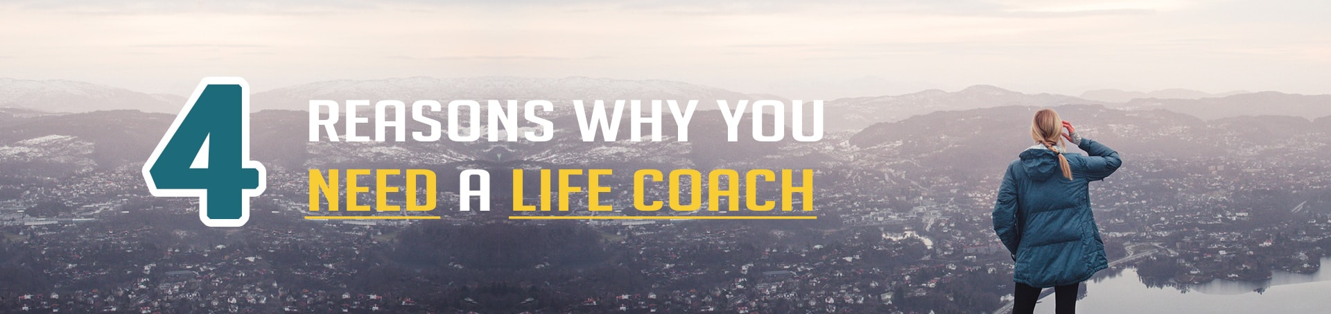 Aha Training & Development 4-Reasons-You-Need-a-Life-Coach